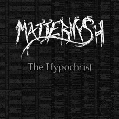 Matternysh - The Hypochrist