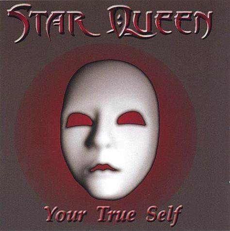 Star Queen - Your True Self