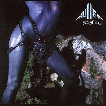 Bullet - No Mercy