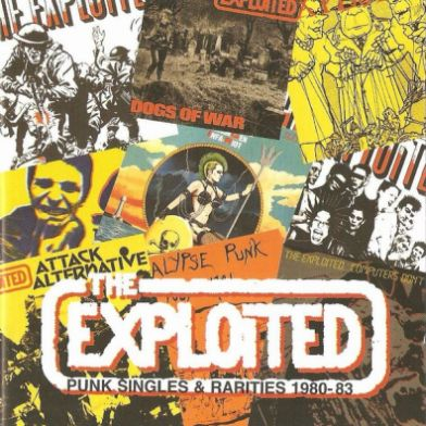 The Exploited - Punk Singles & Rarities 1980-83