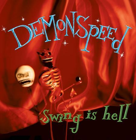 Demonspeed - Swing Is Hell