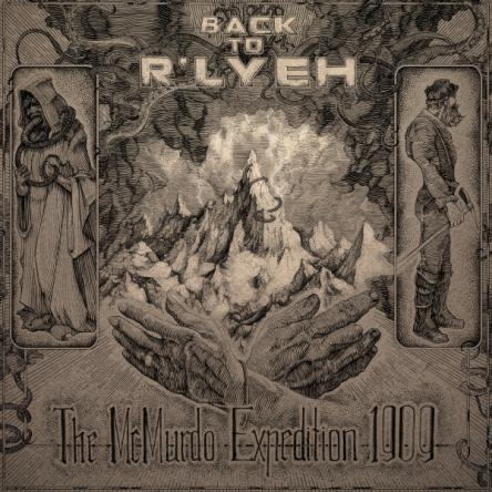 Back to R'lyeh - The McMurdo Expedition 1909