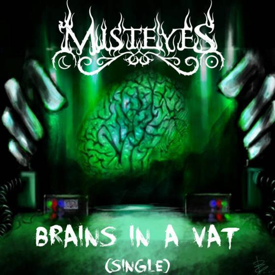 Misteyes - Brains in a Vat