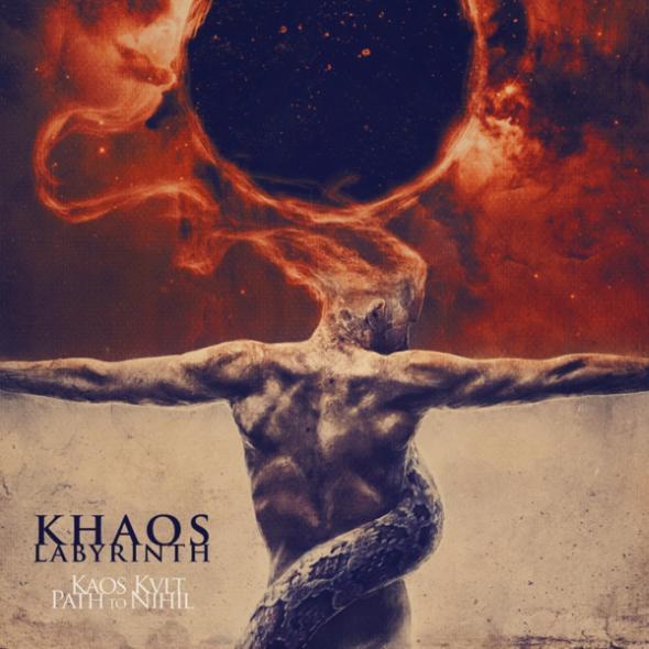 Khaos Labyrinth - Kaos Kvlt   Path to Nihil
