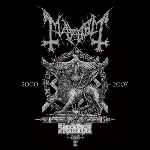 Mayhem - A Season in Blasphemy 2000-2007