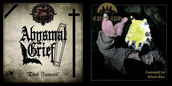 Abysmal Grief / Epitaph - Dies Funeris / Farewell to Blind Men