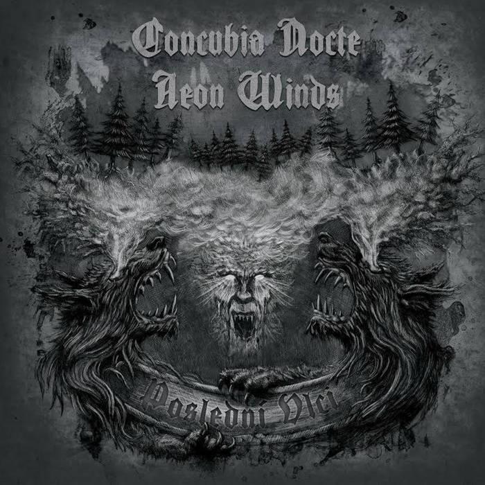 Concubia Nocte / Aeon Winds - Poslední vlci