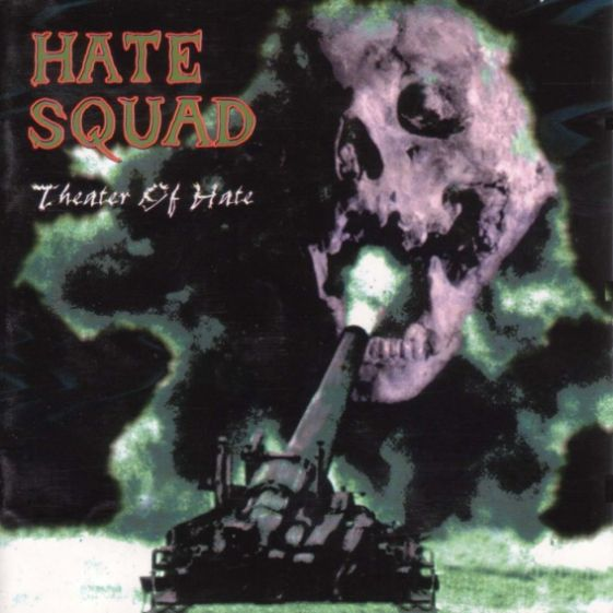 Hate Squad - Theater of Hate