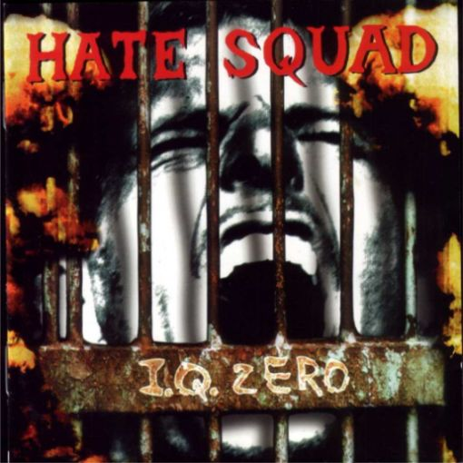 Hate Squad - I.Q. Zero
