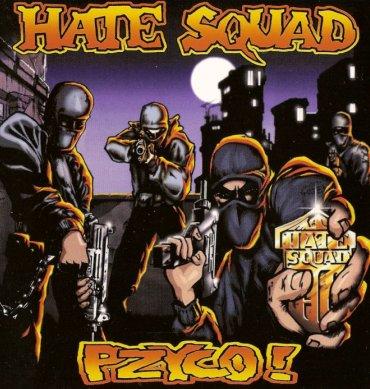Hate Squad - Pzyco!