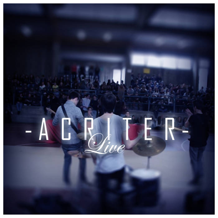 Acriter - Acriter / Live