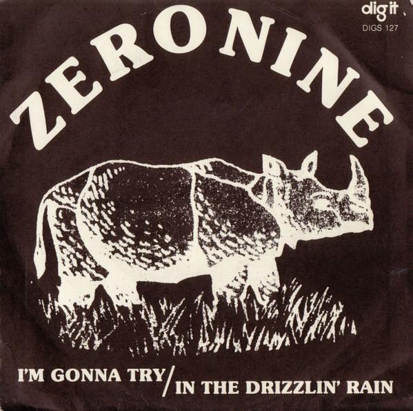 Zero Nine - I'm Gonna Try