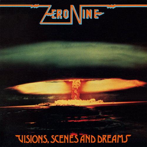Zero Nine - Visions, Scenes and Dreams