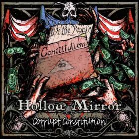 Hollow Mirror - Corrupt Constitution