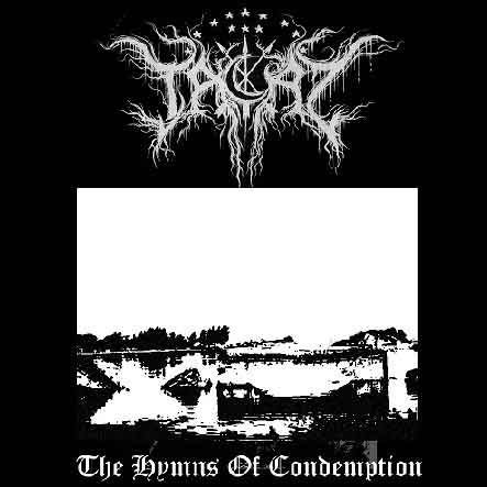 Tacaz - The Hymns of Condemption