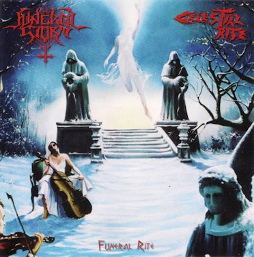 Celestial Rite / Funeral Storm - Funeral Rite