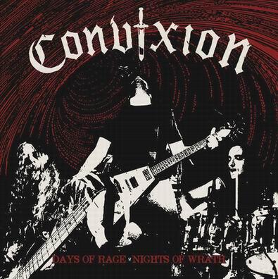 Convixion - Days of Rage, Nights of Wrath