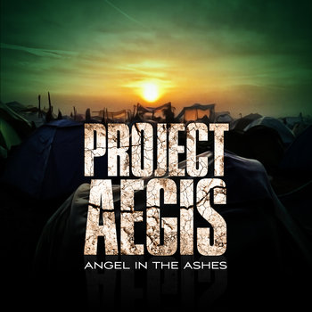 Project Aegis - Angel in the Ashes