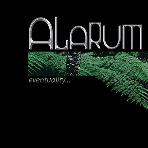 Alarum - Eventuality…