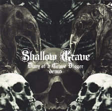 Shallow Grave - Diary of a Grave Digger