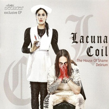 Lacuna Coil - The House of Shame / Delirium