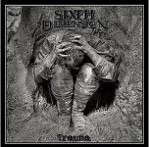 Sixth Dimension - Trauma