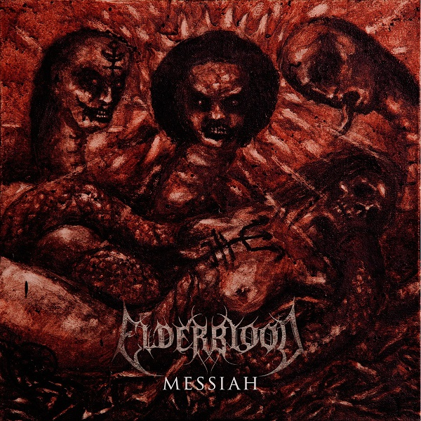 Elderblood - Messiah