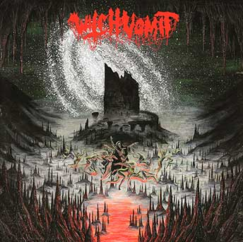 Witch Vomit - A Scream from the Tomb Below