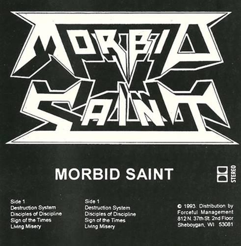 Morbid Saint - The Black Tape