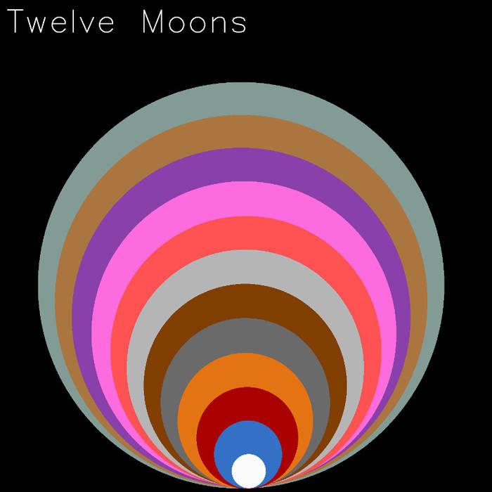 Sick to the Back Teeth - Twelve Moons