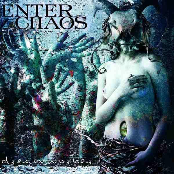 Enter Chaos - Dreamworker