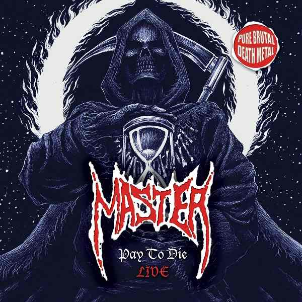 Master - Pay to Die Live