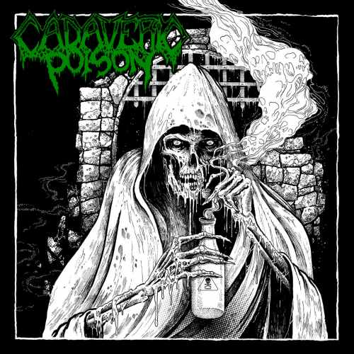 Cadaveric Poison - Cadaveric Poison