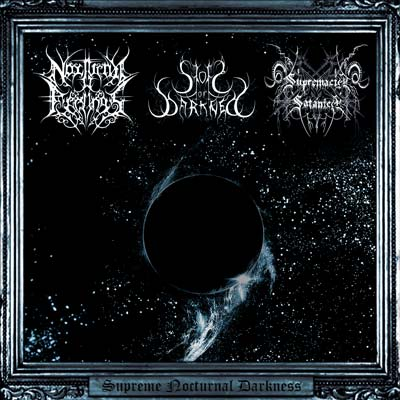 Nocturnal Feelings / Storm of Darkness / Supremacía Satánica - Supreme Nocturnal Darkness