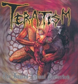 Teratism - The Human Animal Preserved