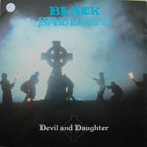 Black Sabbath - Devil and Daughter
