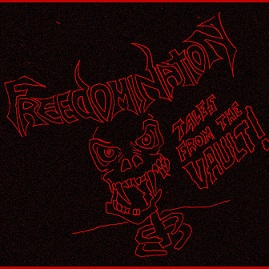 Freedomination - Tales from the Vault