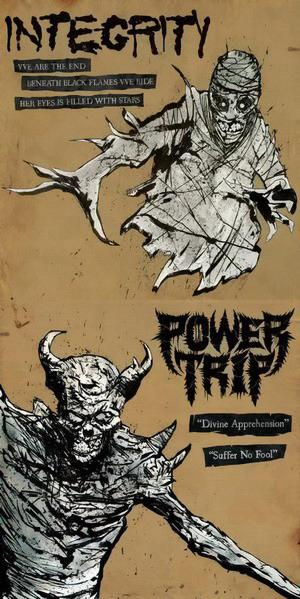 Power Trip / Integrity - Integrity / Power Trip