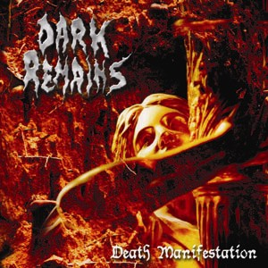 Dark Remains - Death Manifestation