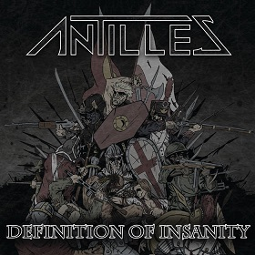 Antilles - Definition of Insanity