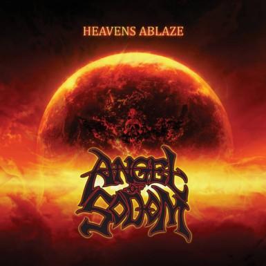 Angel of Sodom - Heavens Ablaze