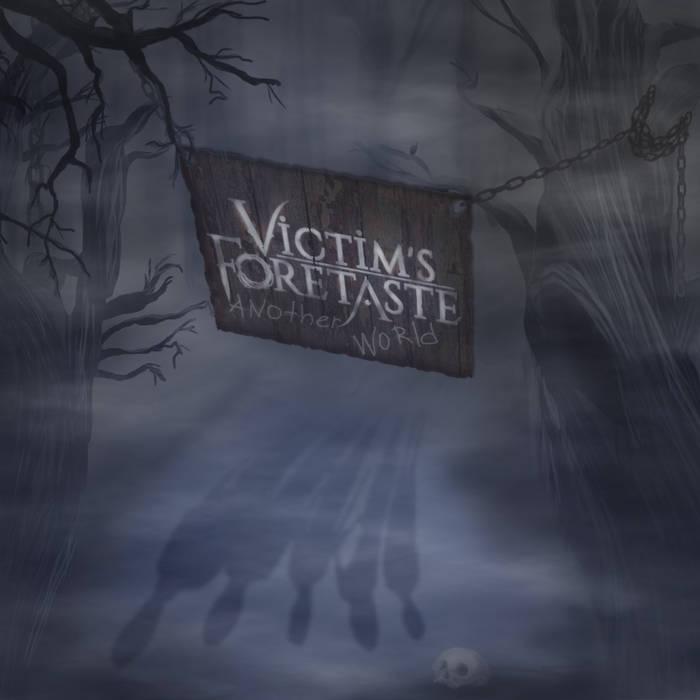 Victim's Foretaste - Another World