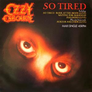 Ozzy Osbourne - So Tired
