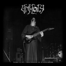 Unholy - Demo 11.90 / Procession of Black Doom