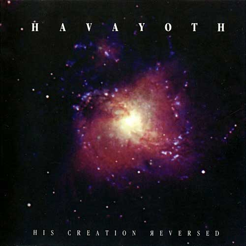Havayoth - His Creation Reversed