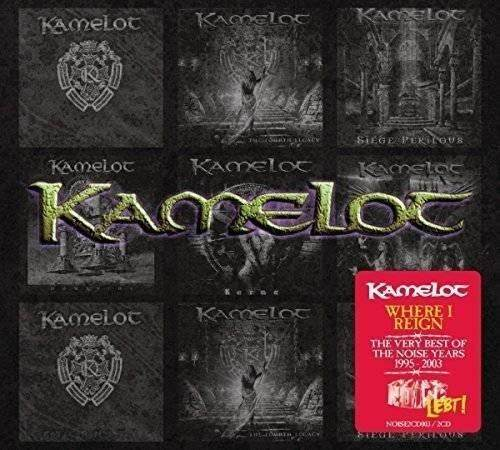 Kamelot - Where I Reign - The Very Best of the Noise Years 1995-2003