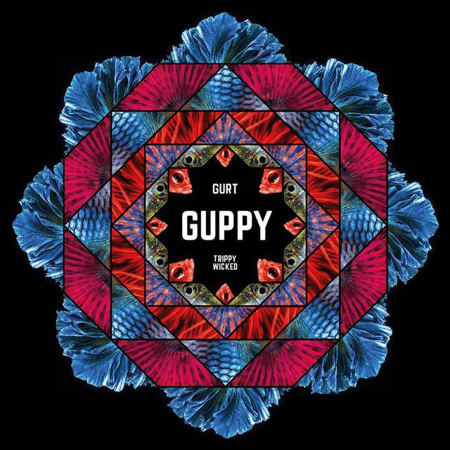 Trippy Wicked & the Cosmic Children of the Knight / Gurt - Guppy