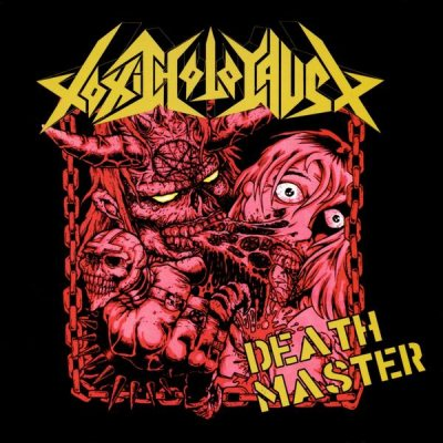Toxic Holocaust - Death Master
