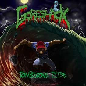 Goreshack - Tombstone Tide