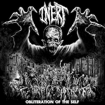 Inert - Obliteration of the Self
